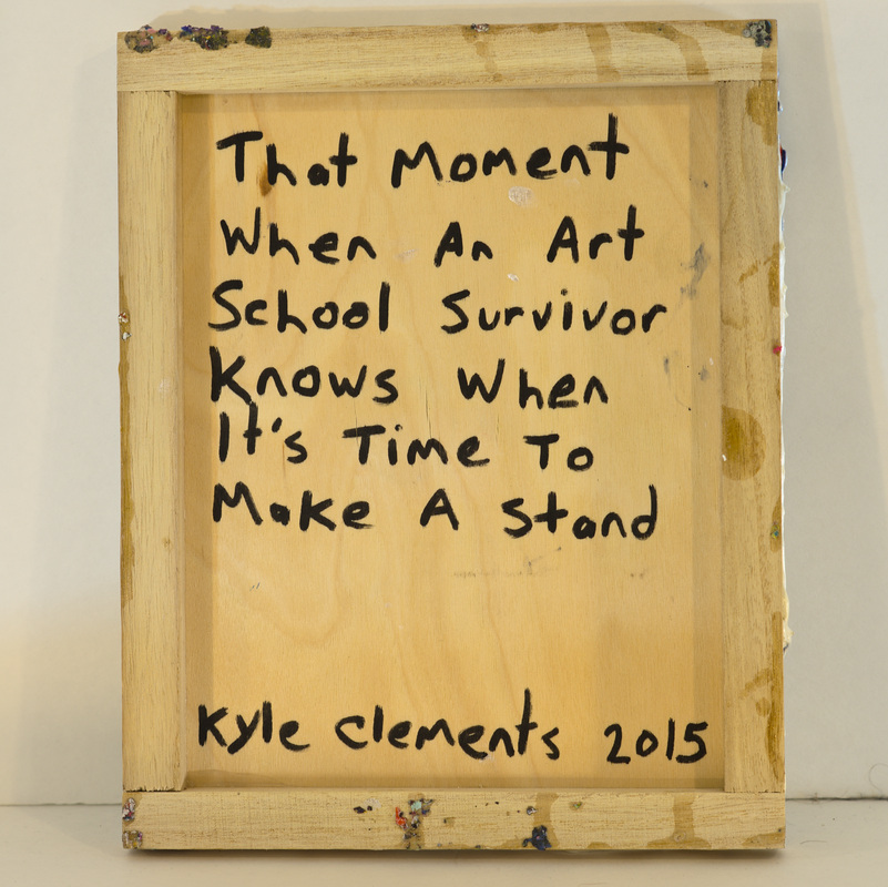 That Moment When an Art School Survivor Knows When It's Time To Make A Stand
